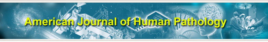 American Journal of Human Pathology