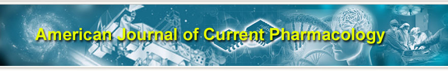 American Journal of Current Pharmacology
