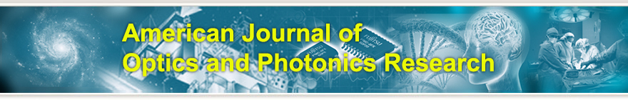 American Journal of Optics and Photonics Research