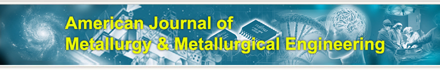 American Journal of Metallurgy & Metallurgical Engineering