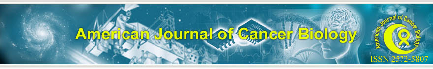 American Journal of Cancer Biology(ISSN 2572-5807)