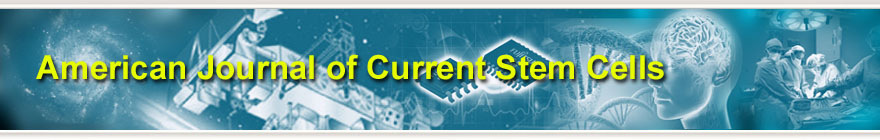 American Journal of Current Stem Cells
